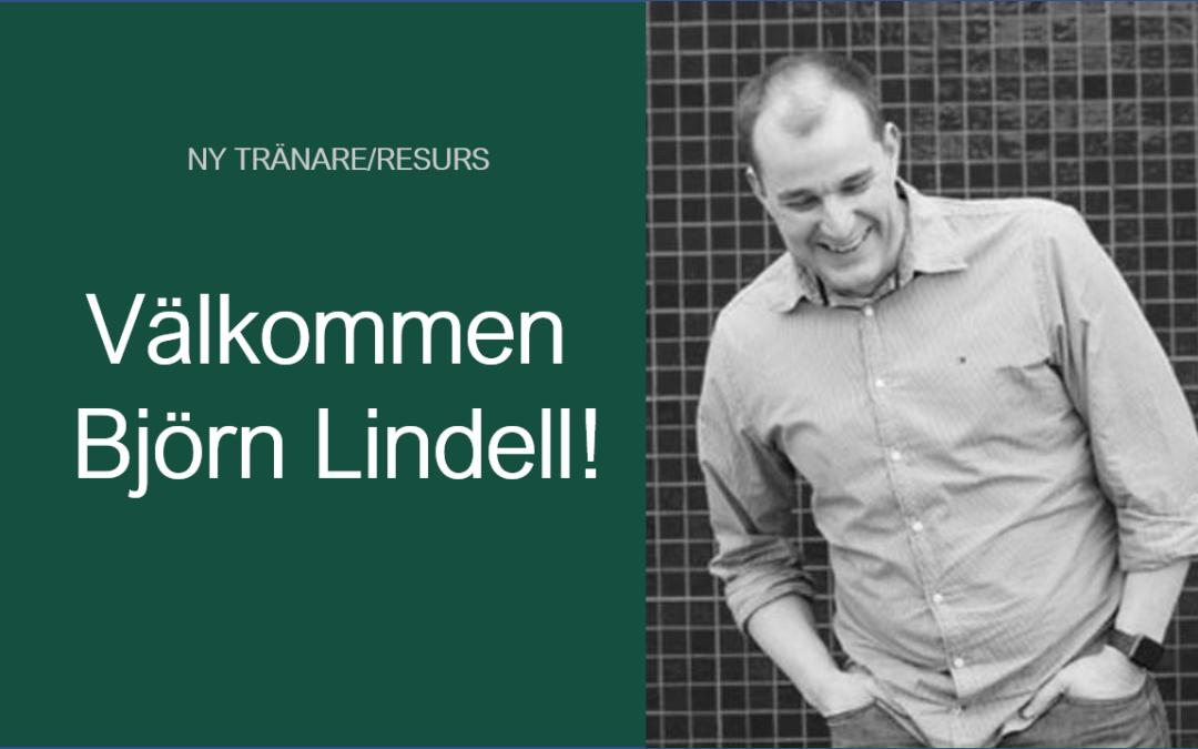 Vår nya tränare/resurs – Björn Lindell!